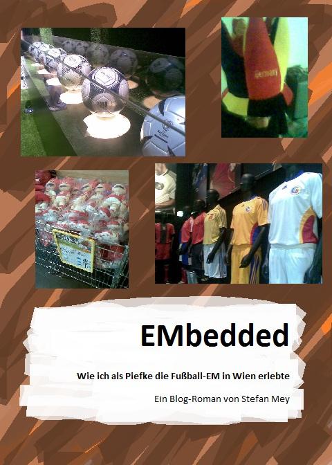 EMbedded - ein Buch über die Fußball-EM in Wien
