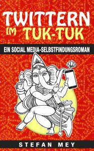 Twittern im Tuk-Tuk: Ein etwas anderes Buch über Indien.